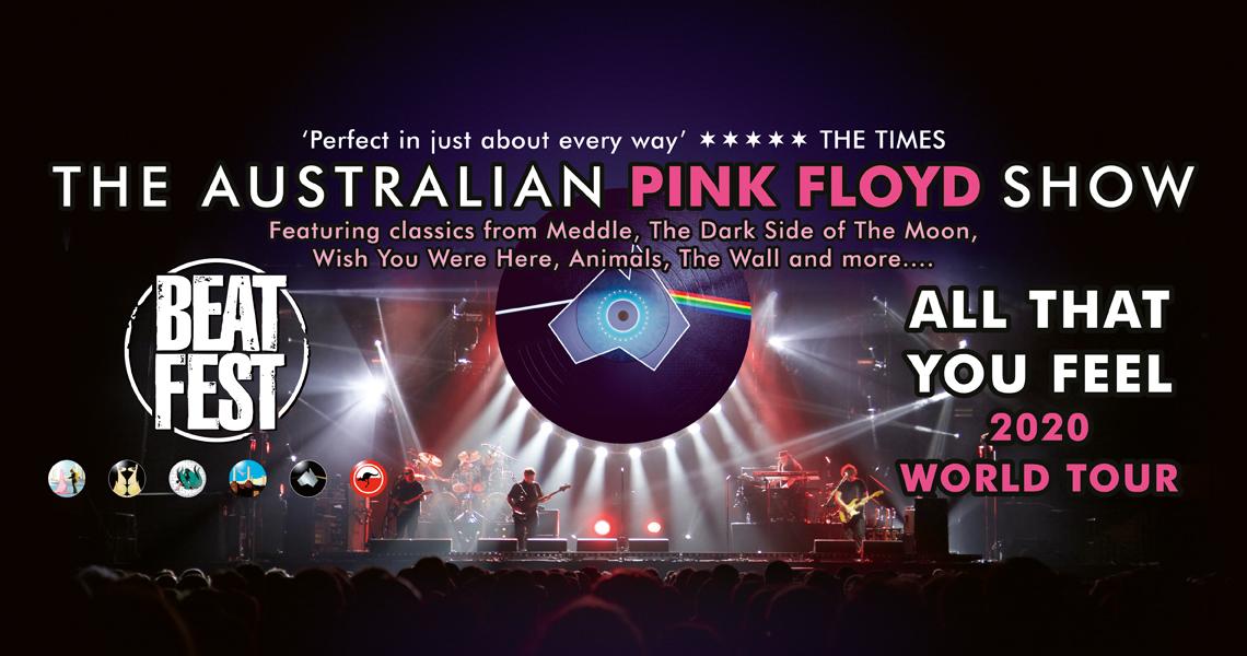 BEAT FEST - THE AUSTRALIAN PINK FLOYD SHOW